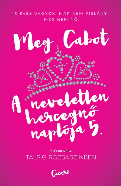 Meg Cabot - A neveletlen hercegnő naplója 5.