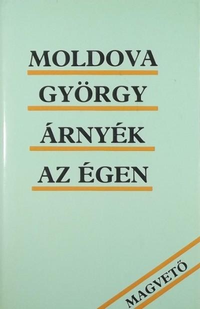 Moldova György - Árnyék az égen