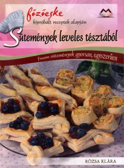Rózsa Klára - Sütemények leveles tésztából