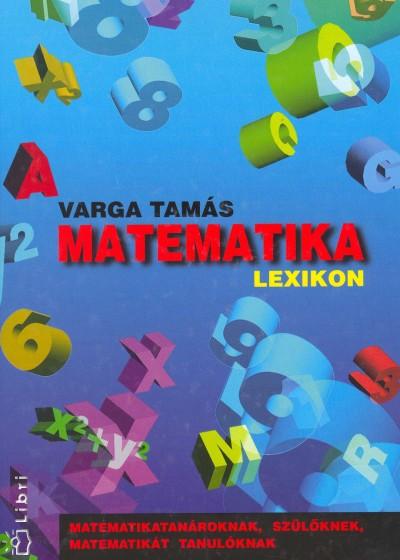 Varga Tamás - Matematika lexikon
