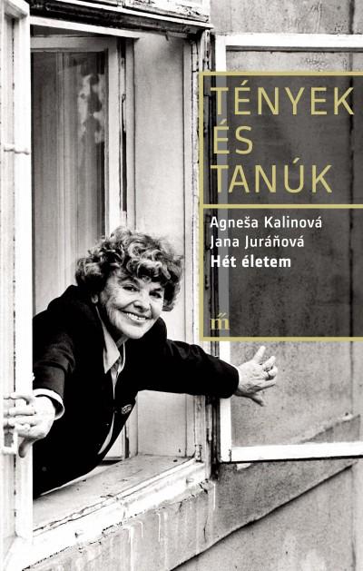 Jana Juránová - Agnesa Kalinová - Hét életem