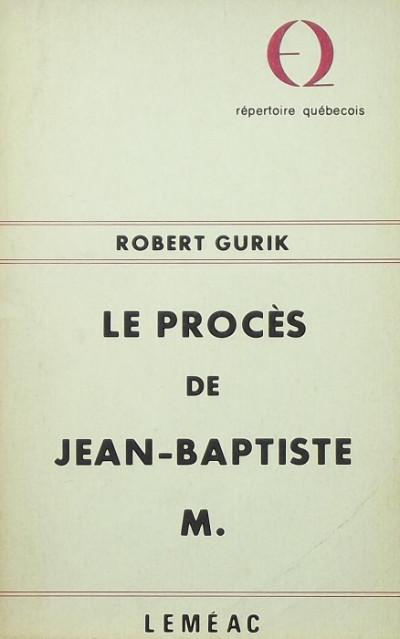 - Le procés de Jean-Baptiste M.