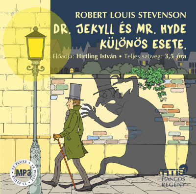 Robert Louis Stevenson - Hirtling István - Dr. Jekyll és Mr. Hyde különös esete - Hangoskönyv