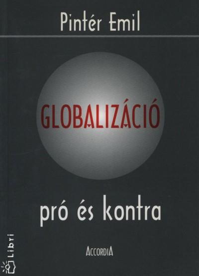 Pintér Emil - Globalizáció pró és kontra