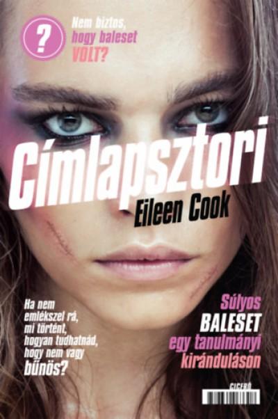 Eileen Cook - Címlapsztori