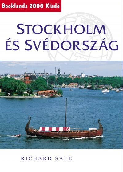 Richard Sale - Stockholm és Svédország