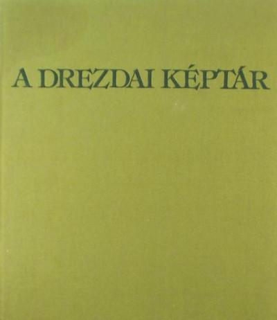 Mihail V. Alpatov - A drezdai képtár