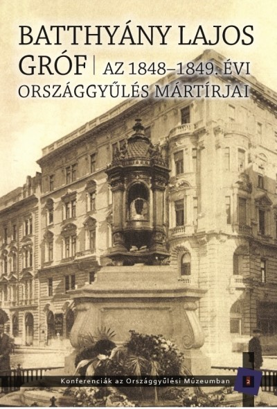 Bellavics István  (Szerk.) - Kedves Gyula  (Szerk.) - Batthyány Lajos gróf