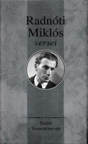 Radn�ti Mikl�s - R�z P�l (V�l.) - Radn�ti Mikl�s v�logatott versei