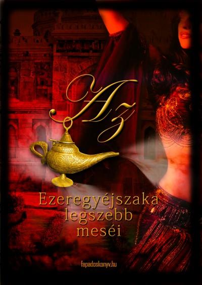 - Az Ezeregyéjszaka legszebb meséi