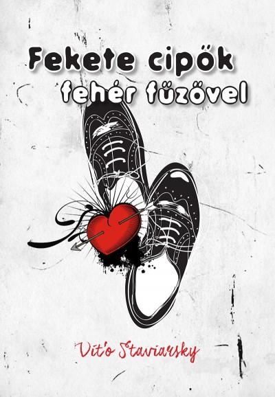 Vito Staviarsky - Fekete cipők, fehér fűzővel