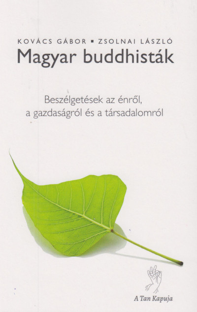 Kovács Gábor - Zsolnai László - Magyar buddhisták
