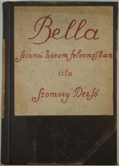 Szomory Dezső - Bella