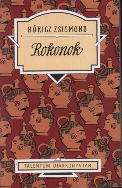 Móricz Zsigmond - Rokonok