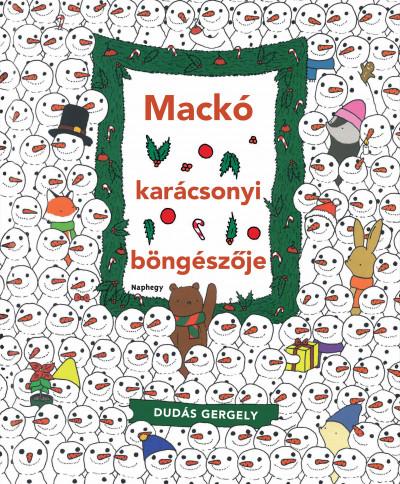 Dudás Gergely - Mackó karácsonyi böngészője