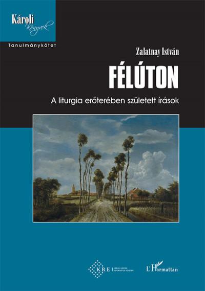 Zalatnay István - Félúton