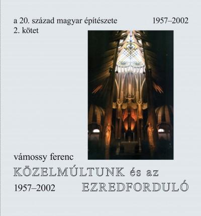 Vámossy Ferenc - A 20. század magyar építészete 2. kötet