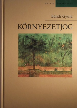 B�ndi Gyula - K�rnyezetjog