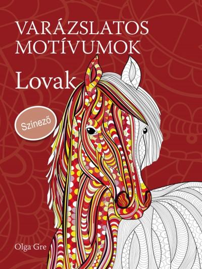 Olga Gre - Varázslatos motívumok - Lovak