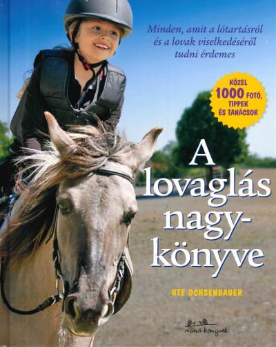 Ute Ochsenbauer - A lovaglás nagykönyve