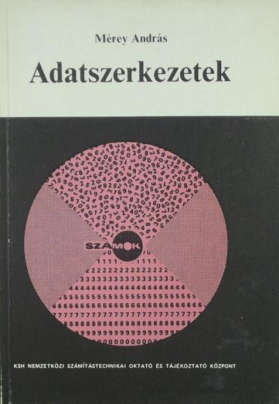 Mérey András - Adatszerkezetek