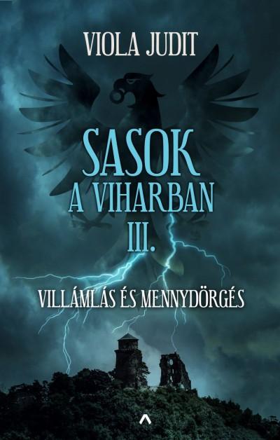 Viola Judit - Sasok a viharban III.