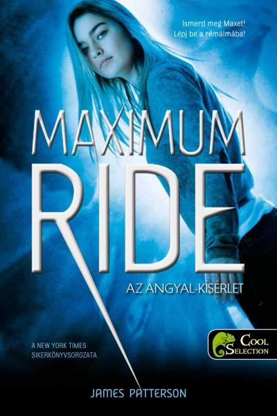 James Patterson - Maximum Ride 1. - Az angyal-próba