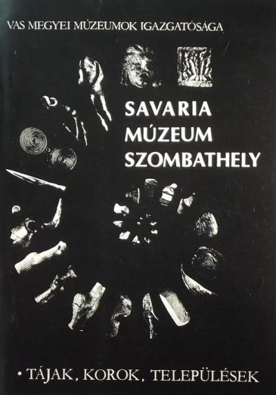 - Savaria Múzeum Szombathely