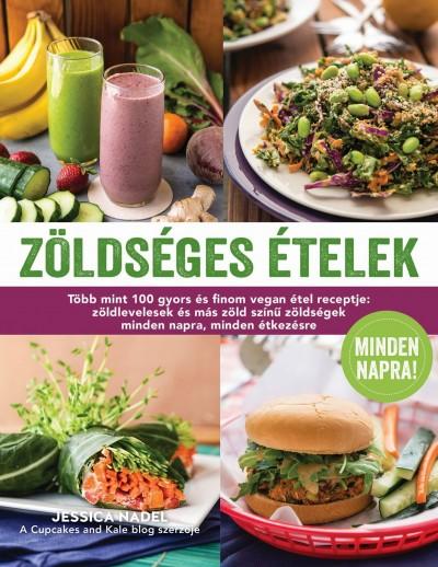 Jessica Nadel - Zöldséges ételek minden napra!