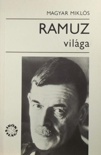 Magyar Miklós - Ramuz világa