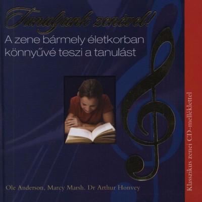 Ole Anderson - Dr. Arthur Honvey - Marcy Marsh - Tanuljunk zenével! - Könyv+CD