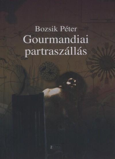 GOURMANDIAI PARTRASZÁLLÁS