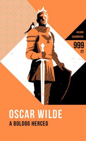 Oscar Wilde - A boldog herceg - �s m�s mes�k