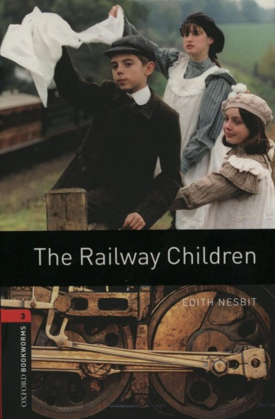 Edith Nesbit - The Railway Children