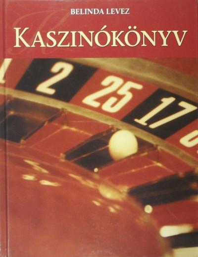 Belinda Levez - Kaszinókönyv