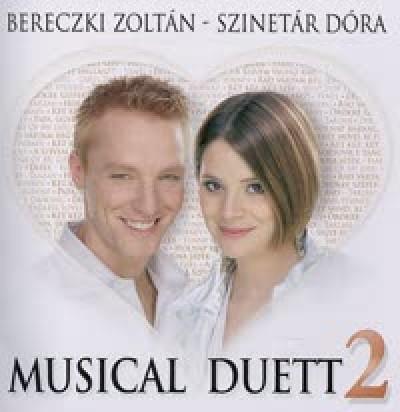 Bereczki Zoltán - Szinetár Dóra - Musical Duett 2. - CD