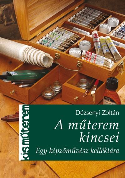 Dézsenyi Zoltán - A műterem kincsei