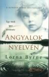 Lorna Byrne - Angyalok nyelv�n
