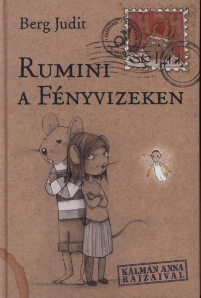Berg Judit - Rumini a Fényvizeken
