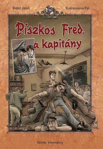 Korcsmáros Pál - Rejtő Jenő - Piszkos Fred, a kapitány - Képregény