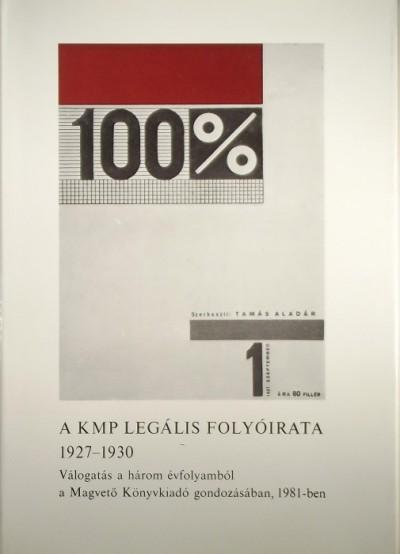 Tamás Aladár - Lackó Mihály  (Szerk.) - 100%