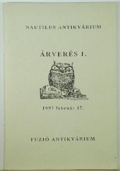 - A Nautilus Antikvárium és a Fúzió Antikvárium 1. árverése