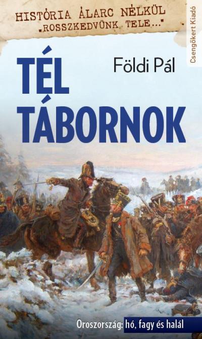 Földi Pál - Kovács László  (Szerk.) - Tél tábornok
