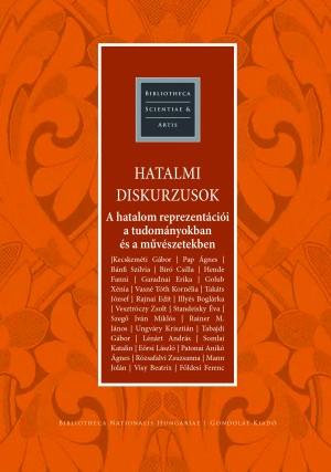 B�r� Csilla (SZERK.) - Visy Beatrix (Szerk.) - Hatalmi diskurzusok