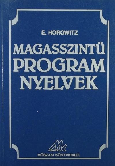 E. Horowitz - Magasszintű programnyelvek