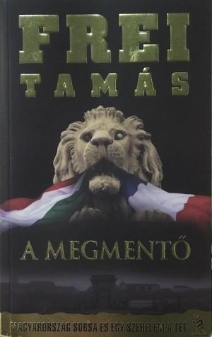 Frei Tam�s - A megment�