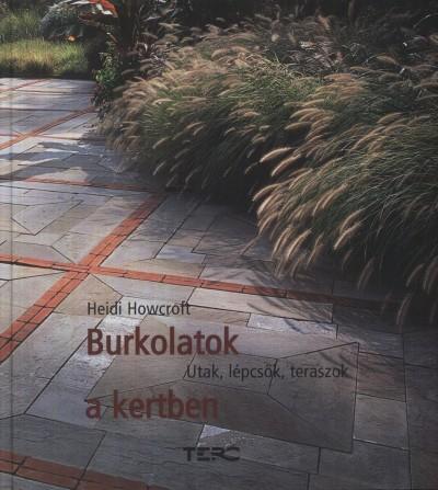 Heidi Howcroft - Burkolatok a kertben