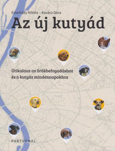 Esterházy Miklós - Kovács Dóra - Az új kutyád