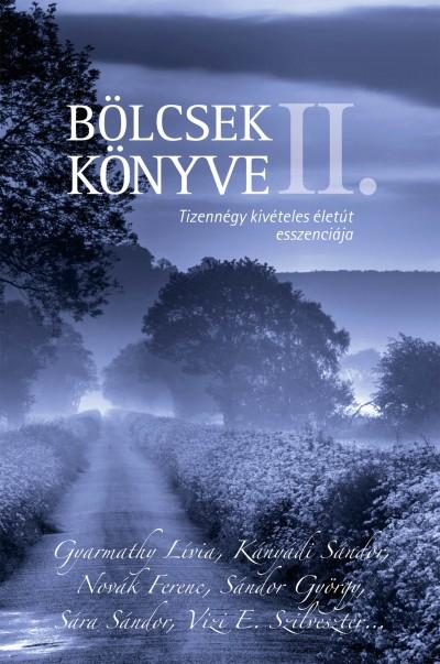 Szőnyi Szilárd  (Szerk.) - Bölcsek könyve II.