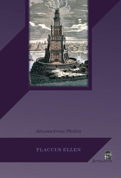Alexandriai Philón - Flaccus ellen